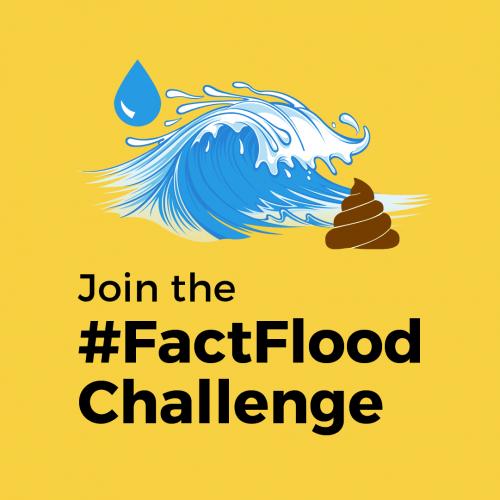 Join the #FactFlood Challenge