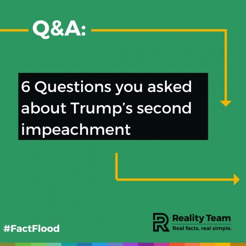 6 questions you asked about Trump's second impeachment.